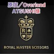 原宿Overland ATSUSHI様 ハサミ選びのこだわり